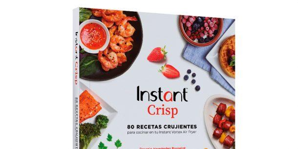Conoce nuestro libro Instant Crisp 📕